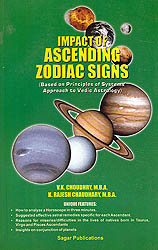Impact of Ascending Zodiac Signs (Based on Principles of Systems' Approach to Vedic Astrology)