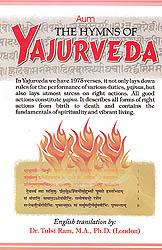 The Hymns of Yajurveda (With Sanskrit Text, Roman Transliteration and English Translation)