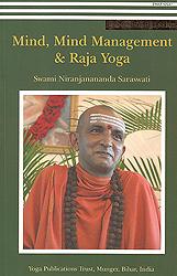 Mind, Mind Management and Raja Yoga