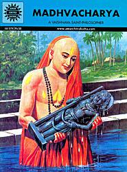 Madhvacharya (A Vaishnava Saint-Philosopher): Comic Book