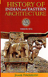 History of Indian and Eastern Architecture (Two Volumes)
