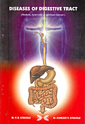 Diseases Of Digestive Tract (Modern,Ayurvedic and Spiritual Concept)
