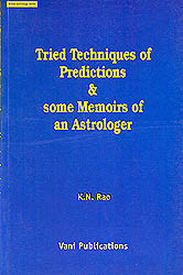 Tried Technique of Predictions and Some Memoirs of an Astrologer