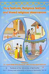 Holy Festivals, Religious Festivals and Vowed Religious Observances
