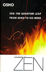 Zen: The Quantum Leap From Mind to No-Mind (The World Of Zen)
