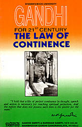 The Law of Continence: Gandhi for 21st Century