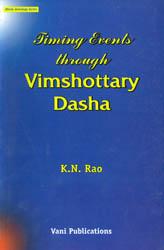 Timing Events Through Vimshottary Dasha