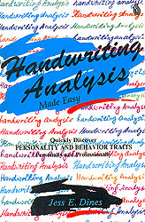 Handwriting Analysis Made Easy (Quickly Discover Personality and Behavior Traits Personally and Professionally)