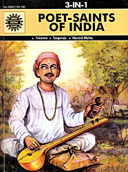 Poet-Saints of India: Tukaram, Tyagaraja, Narsinh Mehta (3 in 1 Comic)
