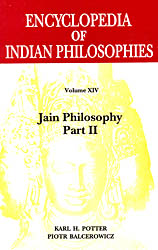 Encyclopedia of Indian Philosophies (Volume XIV) (Jain Philosophy Part II)