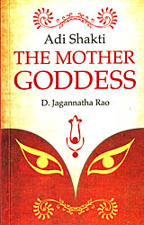 Adi Shaki - The Mother Goddess