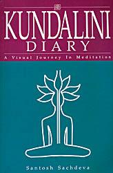 Kundalini Diary (A Visual Journey in Meditation)