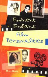Eminent Indians Film Personalities
