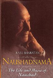 Naushadnama (Tha Life and Music of Naushad)