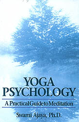 Yoga Psychology (A Practical Guide to Meditation)