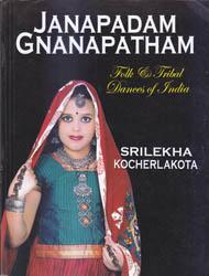 Janapadam Gnanapatham (Folk and Tribal Dances of India)