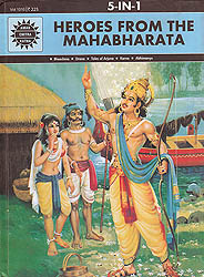 Heroes from The Mahabharata: Bheeshma, Drona, Tales of Arjuna, Karna, Abhimanyu (Comic)
