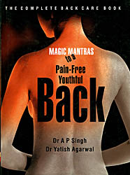 Magic Mantras to a Pain-Free Youthful Back
