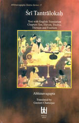 Sri Tantralokah Volume Five: Chapters 10-14 (Sanskrit Text with English Translation and Commentary)
