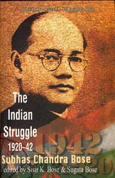 The Indian Struggle (1920-42) by Subhas Chandra Bose