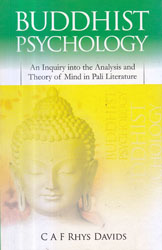 Buddhist Psychology (An Inquiry into the Analysis and Theory of Mind in Pali Literature)