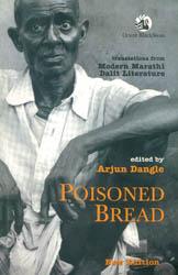 Poisoned Bread (Modern Marathi Dalit Literature)