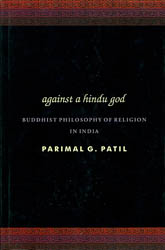 Against a Hindu God (Buddhist Philosophy of Religion in India)