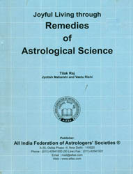 Joyful Living through Remedies of Astrological Science