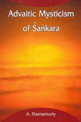 Advaitic Mysticism of Sankara