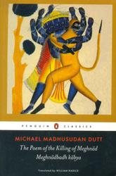 The Poem of The Killing of Meghnad (Meghnadbadh Kabya)