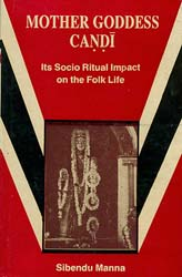 Mother Goddess Candi (Its Socio Ritual Impact On the Folk Life) - An Old Book