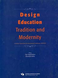 Design Education: Tradition and Modernity (Scholastic Papers from the International Conference, DETM 05)