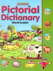 Junior Pictorial Dictionary (English-Gujarati) (Gujarati Text with Transliteration and English Translation)