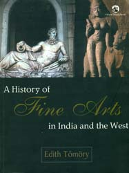A History of Fine Arts in India and the West