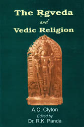 The Rgveda and Vedic Religion