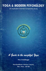 Yoga and Modern Psychology (An Application Oriented Comparative Study)