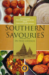 Southern Savouries (Traditional Vegetarian Delicacies From Tamilnadu and Kerala)