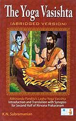 The Yoga Vasishta (Abridged Version)