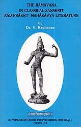 The Ramayana in Classical Sanskrit and Prakrt Mahakavya Literature