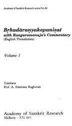 Brhadaranyakopanisat: With Rangaramanuja's Commentary (Volume I)