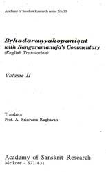 Brhadaranyakopanisat: With Ragaramanuja's Commentary (Volume II)