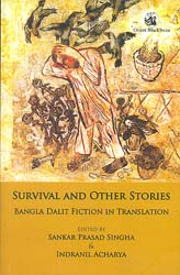 Survival and Other Stories (Bangla Dalit Fiction in Translation)