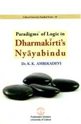 Paradigms of Logic in Dharmakirti's Nyayabindu