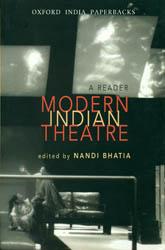 Modern Indian Theatre (A Reader)