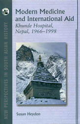 Modern Medicine and International Aid (Khunde Hospital, Nepal 1966-1998)