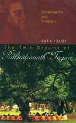 The Twin Dreams of Rabindranath Tagore,