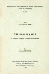 The Gurusamhita: An Ancient Text On Weathter-Forecasting (A Rare Book)