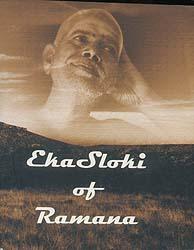 Eka Sloki of Bhagavan Sri Ramana Maharshi