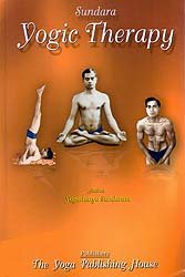 Yogic Therapy or Marvels of Yogic Cure