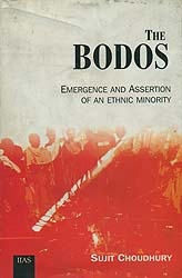 The Bodos (Emergence and Assertion of an Ethnic Minority)